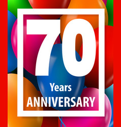 seventy years anniversary 70 years greeting card vector image