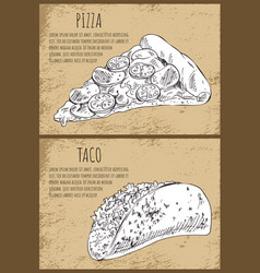 appetizing pizza slice and hot full taco poster vector image