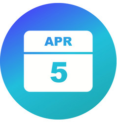 April 5th date on a single day calendar vector