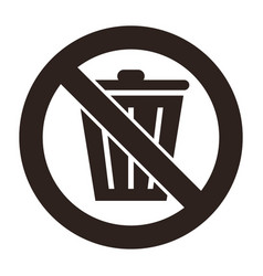 dont throw trash sign vector image