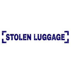 Grunge textured stolen luggage stamp seal between vector