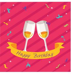 Happy birthday ribbon wine glass pink background v vector