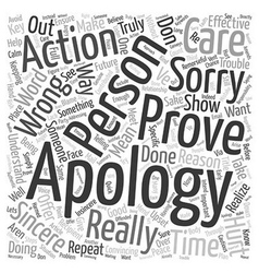 Don t Just Say You re Sorry Prove It text vector image vector image
