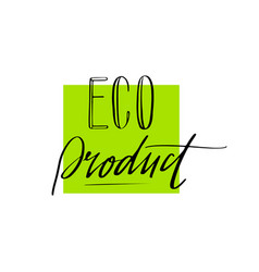 Eco product label lettering style-08 vector