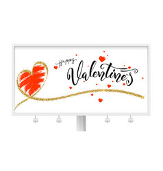 happy valentines day billboard with typography vector image