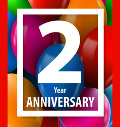 Two year anniversary 2 year greeting card vector
