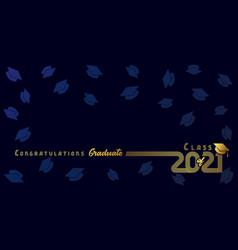 Class 2021 congratulation graduate golden line vector