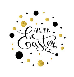 happy easter lettering greeting card with gold vector image
