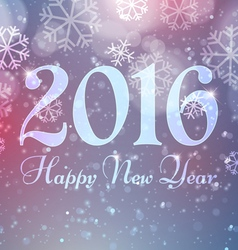 Happy New Year 2016 with Snowflakes on Bokeh Light vector image