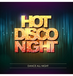 Typography Disco background Hot disco night vector image vector image