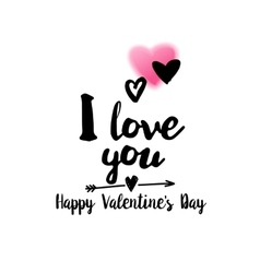 I love you quote with greetings vector image vector image