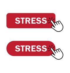 hand cursor clicks stress button vector image