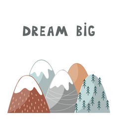 Nursery poster with mountains and hand drawn vector