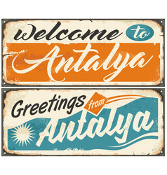 Welcome to antalya retro souvenir signs set vector