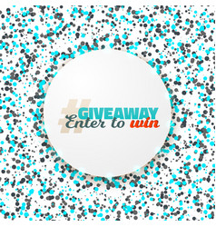 Button giveaway competition template vector