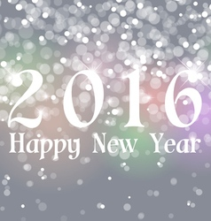 Happy New Year 2016 on Bokeh Light Gray Background vector image