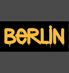 tag inscription berlin graffiti vector image