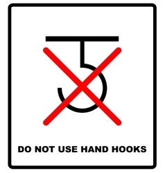 Do not use hand hooks package sign For use on vector image