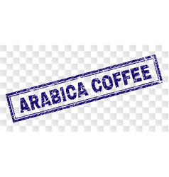 Grunge arabica coffee rectangle stamp vector