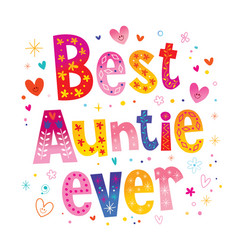 Best auntie ever vector