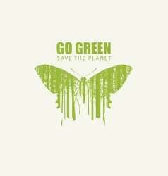 Go green eco poster with butterfly save the vector
