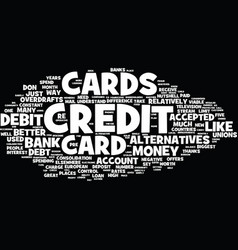 The countless alternatives to credit cards text vector