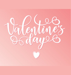 Valentines day lettering motivation poster vector