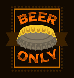beer cap print poster label sign design vector image