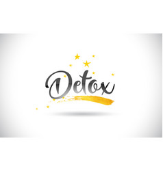 Detox word text with golden stars trail and vector