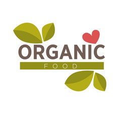 Organic food logo design with green leaves and red vector