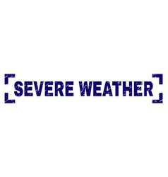 Scratched textured severe weather stamp seal vector