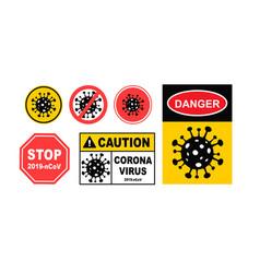 warning corona virus sign corona virus danger vector image