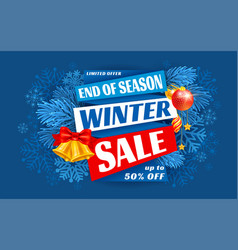 winter sale end season advertising banner vector image