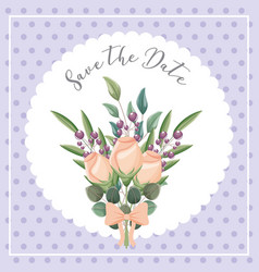 natural roses flowers seeds bouquet save the date vector image