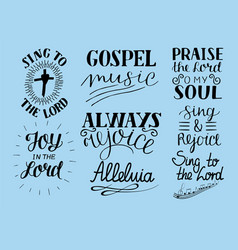 Set 8 hand lettering christian quotes sing to vector