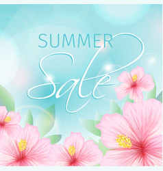 summer sale poster with pink hibiscus background vector image