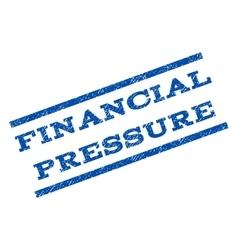 Financial Pressure Watermark Stamp vector