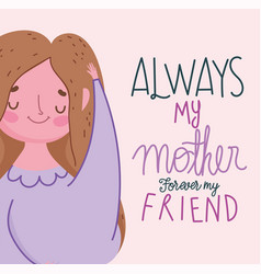 happy mothers day always my mother forever my vector image