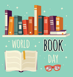world book day books on shelf and open book vector image