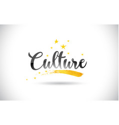 Culture word text with golden stars trail and vector