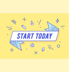 start today ribbon banner vector image