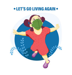 lets go living again with new normal vector image
