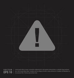 warning icon - black creative background vector image