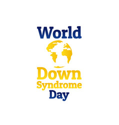 World down syndrome day - wdsd march 21 holiday vector