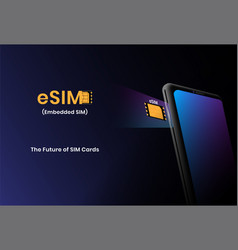 esim technology concept with smartphone embedded vector image