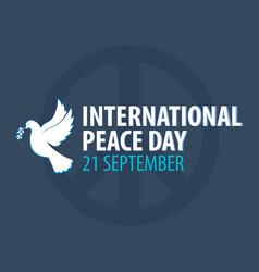 international peace day banner 21 september dove vector image