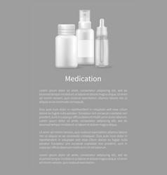 Medication poster realistic bottles ear eye drops vector