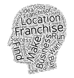 So You Want To Get A Franchise text background vector image