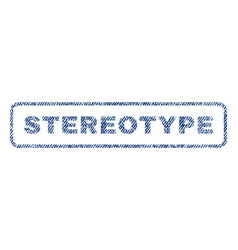 Stereotype textile stamp vector
