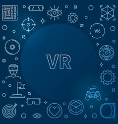 virtual reality or vr concept outline blue vector image